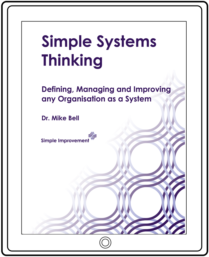 Simple Systems Thinking by Dr Mike Bell